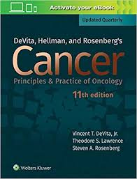 DeVita, Hellman, and Rosenberg's cancer : principles & practice of oncology